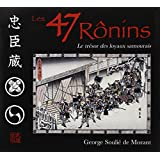 Les 47 rônins-Le trésor des loyaux samouraïs
