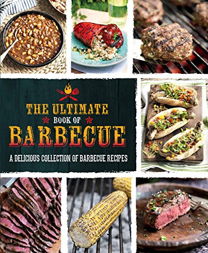 The Ultimate Book of Barbecue (Barbecue Book)
