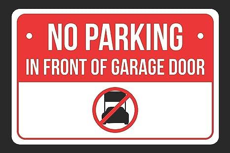 Amazon.com: Prohibido aparcar en frente de puerta de cochera ...