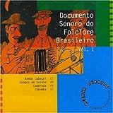 Documento Sonoro do FolcloremBrasileiro Vol 1 by Varios Artist (1997-01-12)