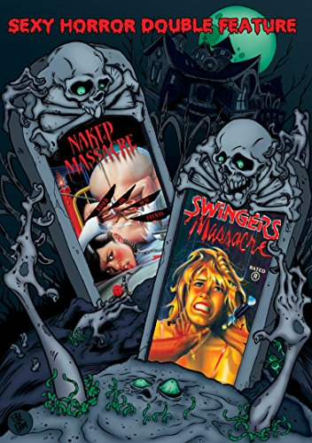 (Sexy Horror Double Feature: Naked Massacre & Swingers Massacre)