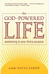 The God-Powered Life: Awakening to Your Divine Purpose Paperback