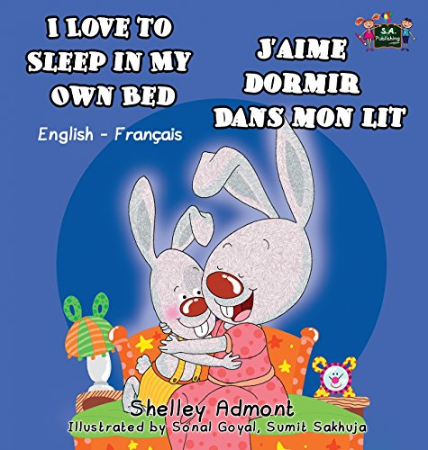 I Love to Sleep in My Own Bed J'aime dormir dans mon lit: English French Bilingual Edition (English French Bilingual Collection) (French Edition) by S.A Publishing (Image #2)