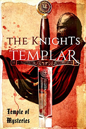 The Knights Templar - Kindle edition by TempleofMysteries. Religion ...