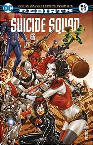 Suicide Squad Rebirth 06 Justice League vs Suicide Squad (3/3)