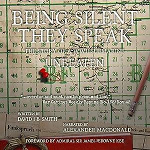 Being Silent They Speak Audiobook