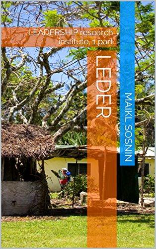 Leder: LEADERSHIP research institute, 1 part (Dutch Edition)