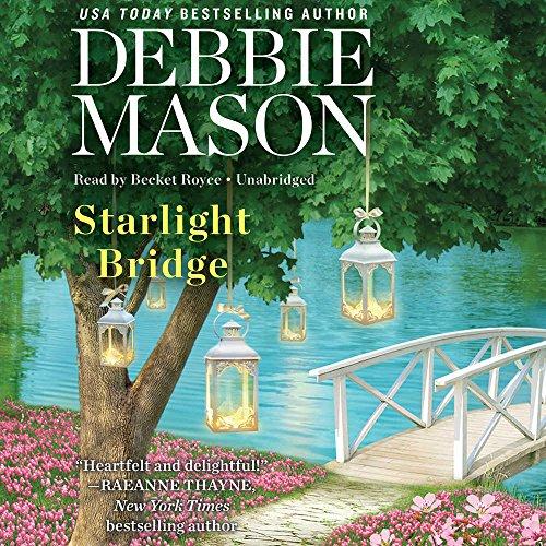 Starlight Bridge: Library Edition (Harmony Harbor) by Blackstone Pub