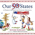 Our 50 States: A Family Adventure Across America, by Lynne Cheney