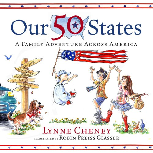 4TH OF JULY books for kids ages 1 year to 10 - toddler, preschool & school ageOur 50 States: A Family Adventure Across America