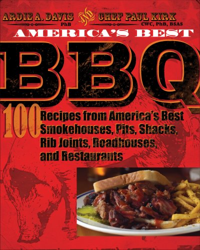 America's Best BBQ: 100 Recipes from America's Best Smokehouses, Pits, Shacks, Rib Joints, Roadhouses, and Restaurants (Paul Kirk Bbq compare prices)