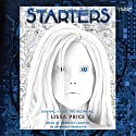 Starters Audiobook by Lissa Price Narrated by Rebecca Lowman