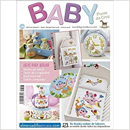BABY Nº 107 - Revista de punto de Cruz: Amazon.es: ALTERNATIVAS PUBLICITARIAS SL: Libros