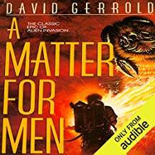A Matter for Men: The War Against the Chtorr, Book 1