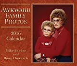 Awkward Family Photos 2016 Day-to-Day Calendar