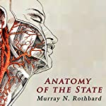 Anatomy of the State | Murray Rothbard