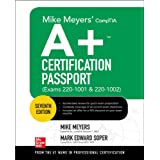 Mike Meyers' CompTIA A+ Certification Passport, Seventh Edition (Exams 220-1001 & 220-1002) (Mike Meyers' Certification Passp