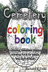 Cemetery Coloring Book: A cemetery inspired coloring book for taphophiles Paperback