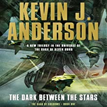 The Dark Between the Stars: The Saga of Shadows, Book One Audiobook by Kevin J. Anderson Narrated by Mark Boyett