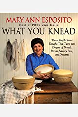 What You Knead Hardcover