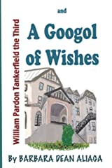 William Tankerfield The Third And A Googol Of Wishes: An Adventure Bedtime Story Paperback