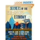 Secrets of the Sharing Economy Part 2: Unofficial Guide to Using Airbnb, Uber, & More to Earn $1000's (The Casual Capitalist Series)