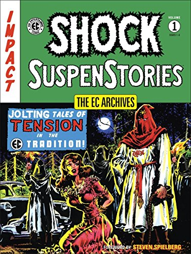 EC Archives, The: Shock Suspense Stories Volume 1 (EC Archives: Shock Suspenstories)