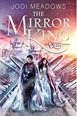 The Mirror King (Orphan Queen) Paperback