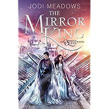 The Mirror King (Orphan Queen)