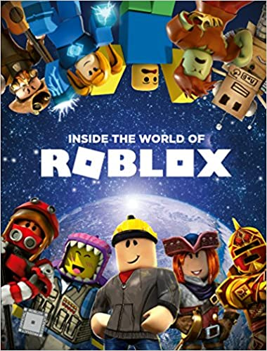 Inside The World Of Roblox Official Roblox 9780062862600 Amazon