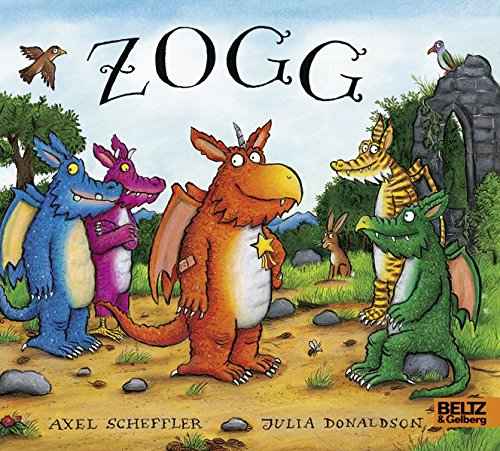 Zogg: Vierfarbiges Pappbilderbuch Gebundenes Buch – 22. Oktober 2018 Axel Scheffler Julia Donaldson Thomas Eichhorn Beltz & Gelberg