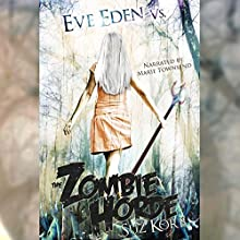Eve Eden vs. the Zombie Horde: Bedeviled, Book 1 Audiobook by Suz Korb Narrated by Marie Townsend