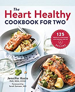 Download for free The Heart Healthy Cookbook for Two: 125 Perfectly Portioned Low Sodium, Low Fat Recipes
