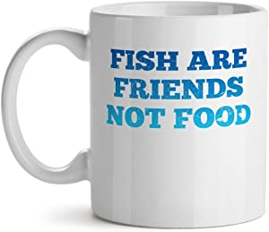Fish Are Friends Not Food Party Foodie Vegan Diet Animal Lover Best - Mad Over Mugs - Inspirational Unique Popular Office Tea Coffee Mug Gift 15OZ