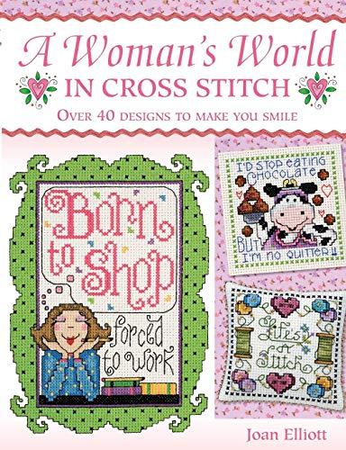 - A Woman's World In Cross Stitch