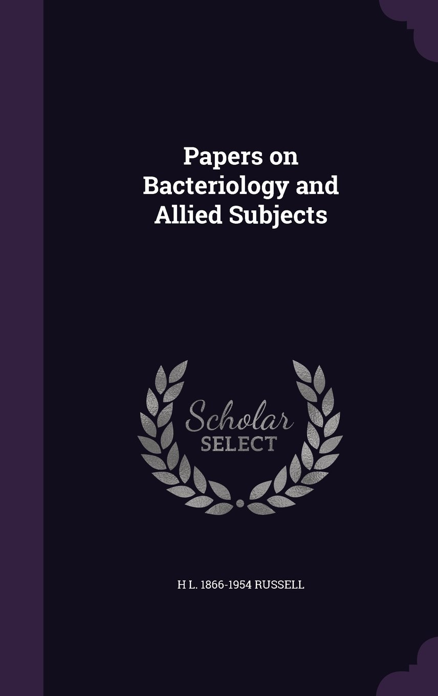 Papers on Bacteriology and Allied Subjects ebook