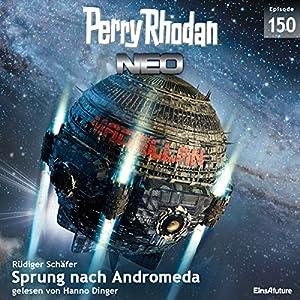 Sprung nach Andromeda (Perry Rhodan NEO 150) Hörbuch