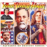 Patterns of Destiny: Your Story Hour Album 7