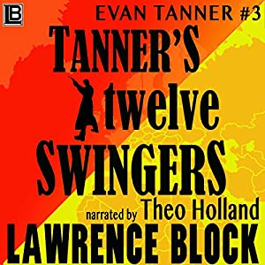 Tanner's Twelve Swingers Audiobook