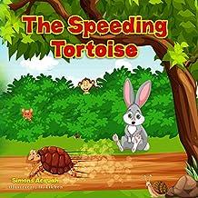 Children's Books: The Speeding Tortoise: Folktales for children and animals books for kids (Tortoise Adventure Series Book 1)