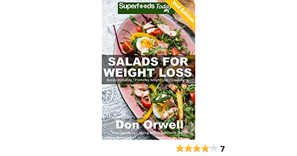 Salads for Weight Loss: Over 60 Wheat Free Cooking, Heart Healthy Cooking, Quick & Easy Cooking, Low Cholesterol Cooking,Diabetic & Sugar-Free Cooking, ... in a jar-detox green cleanse Book 22)
