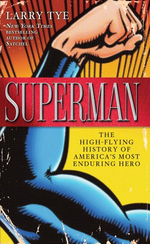 Superman: The High-Flying History of America's Most Enduring Hero (Thorndike Press Large Print Popular and Narrative Non