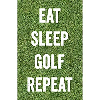 98c44a9d5b8d Amazon.com  Damdekoli Eat Sleep Golf Poster