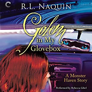Golem in My Glovebox Audiobook