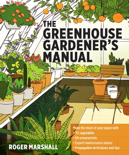 The Greenhouse Gardener's Manual by [Marshall, Roger]