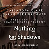 Nothing but Shadows | Cassandra Clare, Sarah Rees Brennan