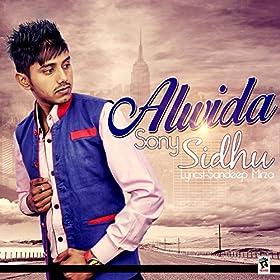 Amazon.com: Alwida: Sony Sidhu: MP3 Downloads