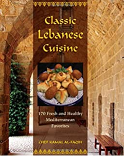 Lebanese cuisine more than 200 simple delicious authentic recipes classic lebanese cuisine 170 fresh and healthy mediterranean favorites forumfinder Choice Image
