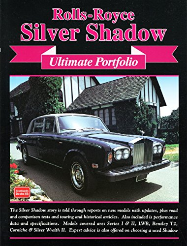 (Rolls-Royce Silver Shadow Ultimate Portfolio (Brooklands Books Road Test Series) by R. M. Clarke (Illustrated, 10 Dec 1999) Paperback)