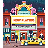 Now Playing. A Seek-And-Find Book For Film Buffs